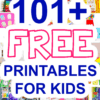 101 Free Printable for Kids with Kids Crafts