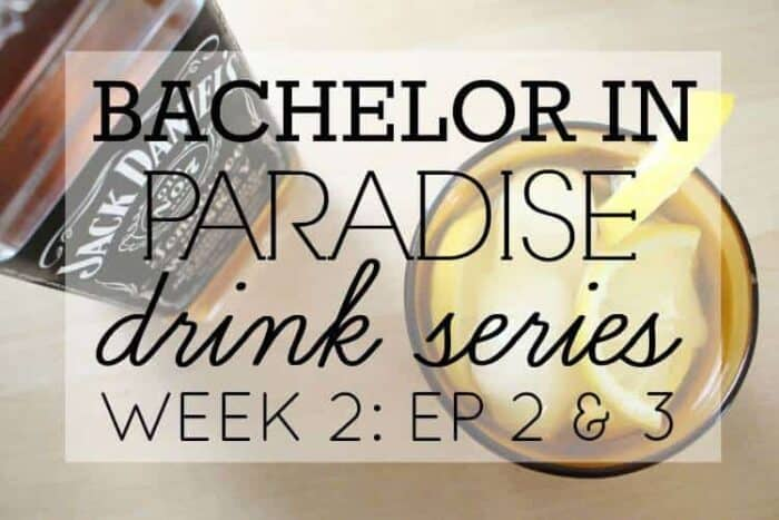 Lemon No. 7 Cocktail | Whiskey Lemonade Twist | Bachelor in Paradise Episode Recap | Week 2 of Bachelor in Paradise Drink Series |www.madewithhappy.com