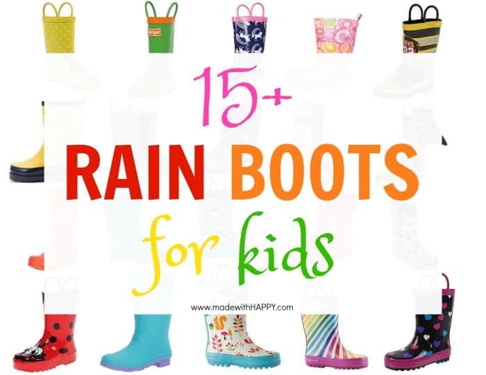 15+ Rain Boots For Kids.