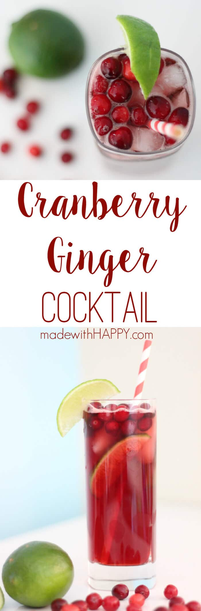 Cranberry Ginger Cocktail Recipe | Low Calorie Cranberry Ginger Cocktail | www.madewithHAPPY.com | #SweetNLowStar #client