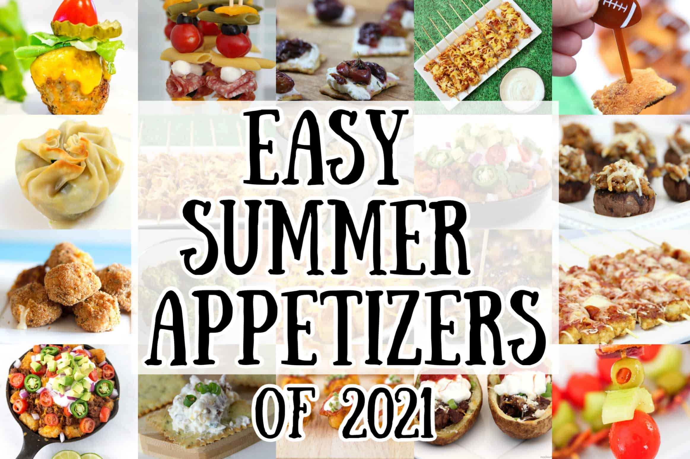 Summer Appetizers for 2021
