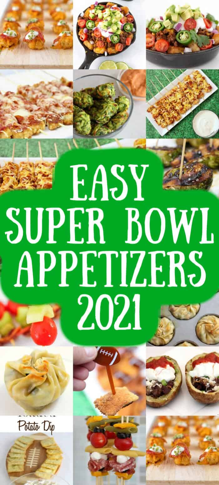 Easy Super Bowl Appetizers of 2021