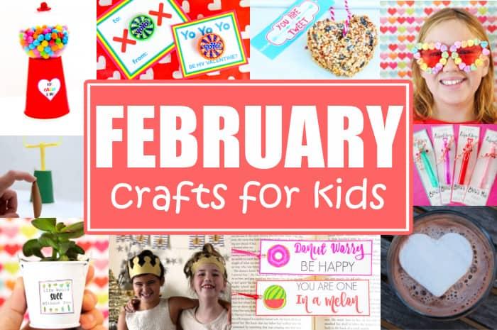 Valentines February Crafts