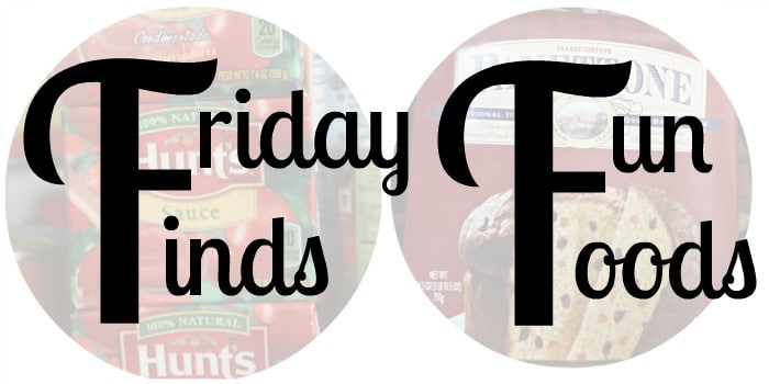 Friday-Finds-Fun-Foods