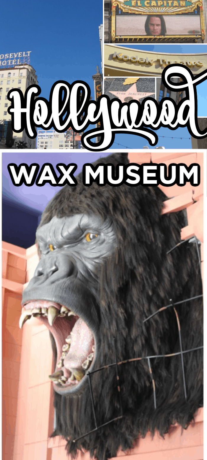 Visiting Hollywood Wax Museum