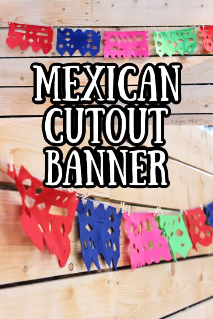 Paper Papel Mexican Cutout Banner DIY