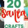 Fun Santa Kids Crafts