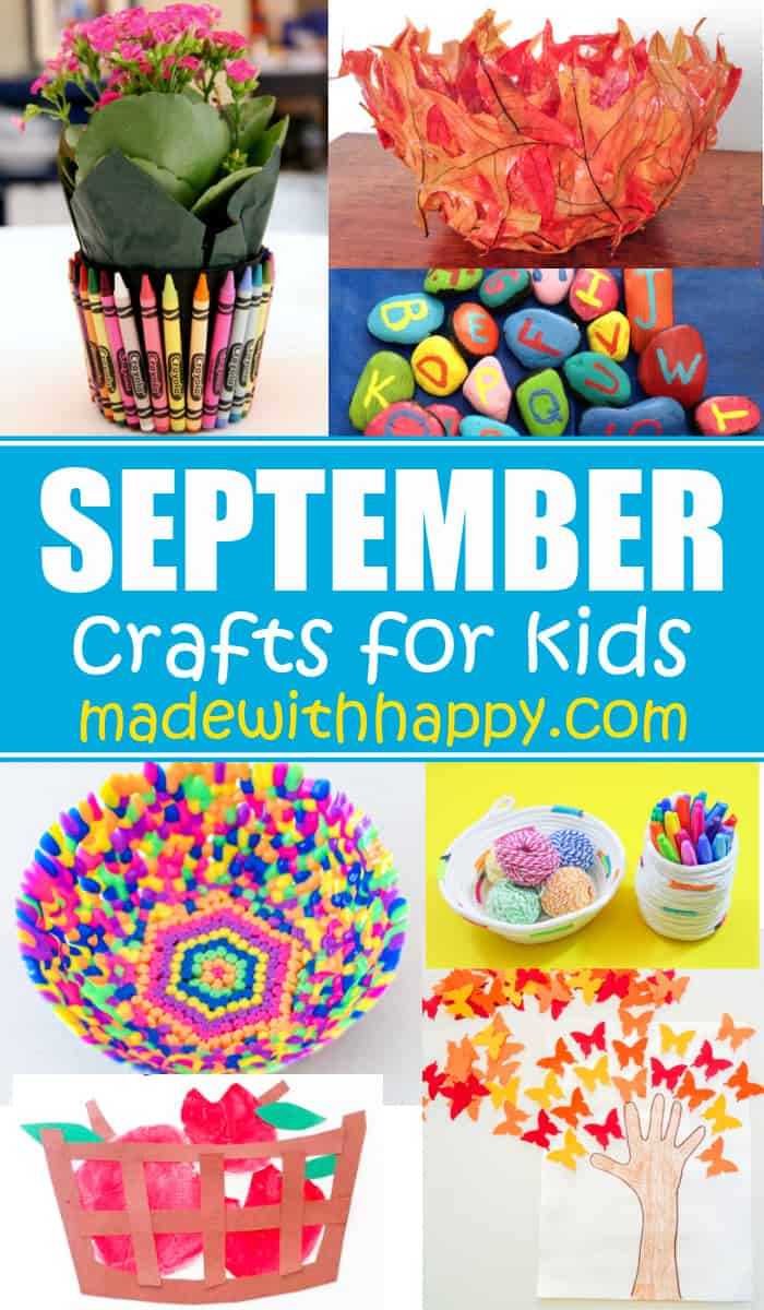 Kids Crafts for the Month of September