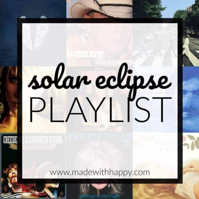 Solar Eclipse Playlist | Music Playlist for a solar eclipse party | Driving to the solar eclipse, we've got the perfect playlist for you!  www.madewithhappy.com