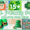 15+ St. Patrick's Day Crafts