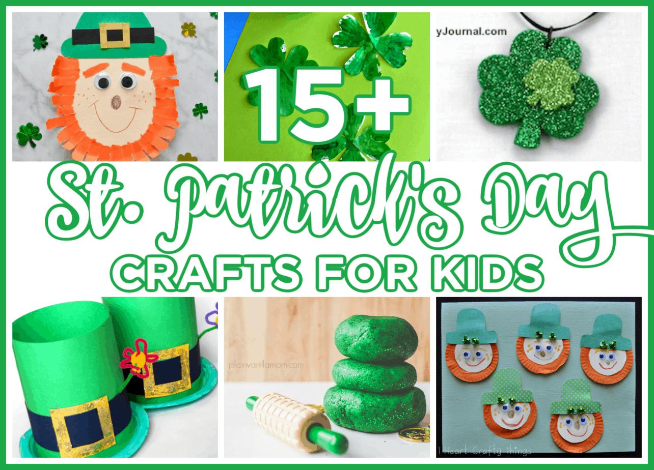15+ St. Patrick's Day Crafts