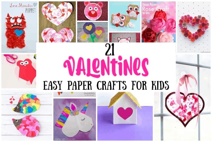 Valentines Easy Paper Crafts for Kids