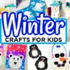 21+ Easy Winter Crafts For Kids