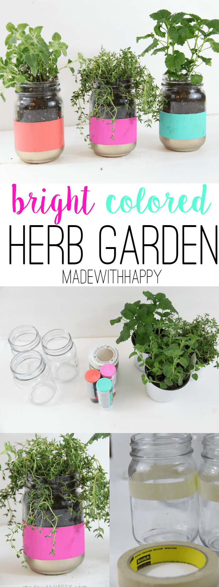 Bright Colored Herb Garden - Mason Jar Crafts - Easy Pop of Color - Spring Garden | Painted Mason Jar Garden | Modern Herb Garden - www.madewithHAPPY.com