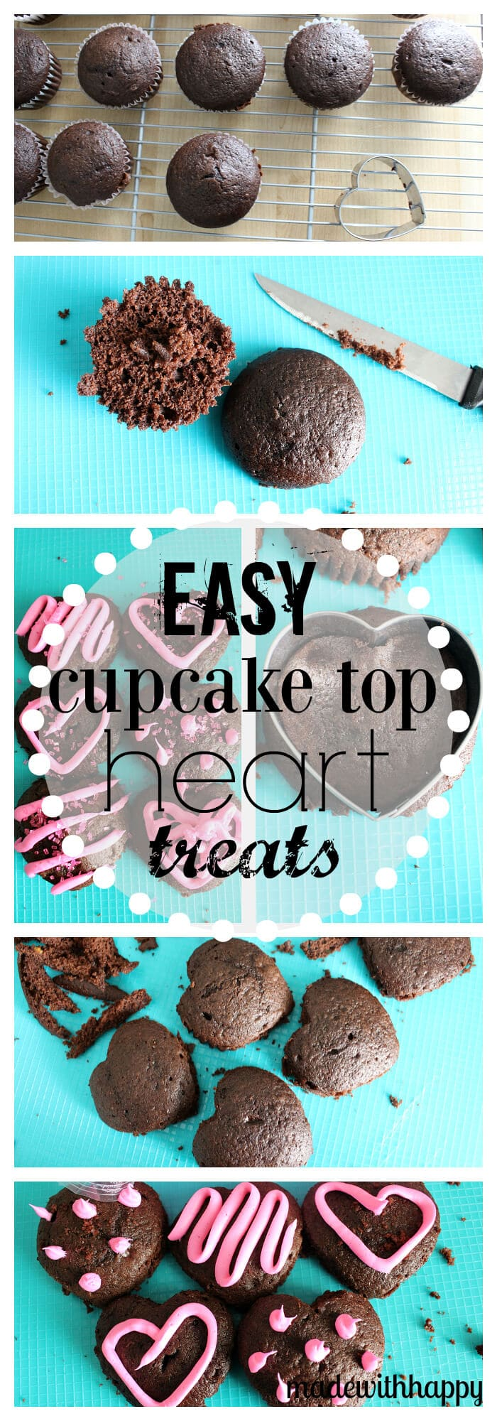 Easy Cupcake Top Heart Treats | Valentines Dessert Ideas | Heart Cupcakes | www.madewithhappy.com