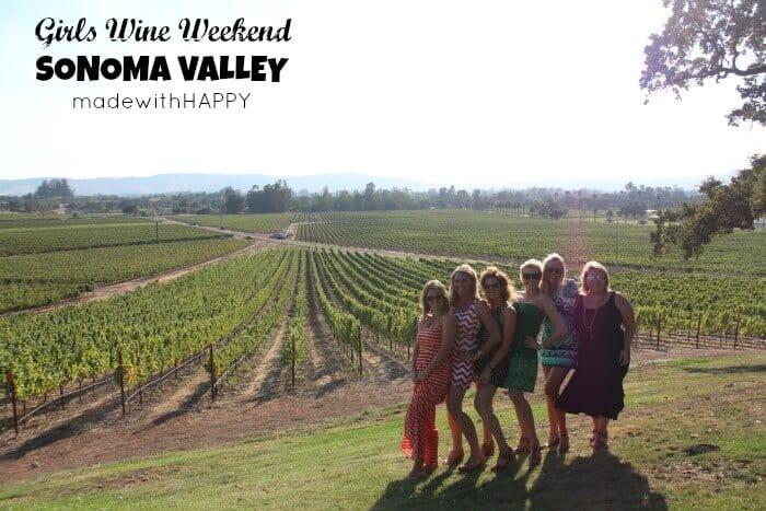 Girls Wine Weekend Sonoma Valley