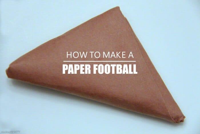 Football Fun with Kids   Football Bingo Printables   Football TIC-TAC-TOE   How to make a paper football   www.madewithHAPPY.com
