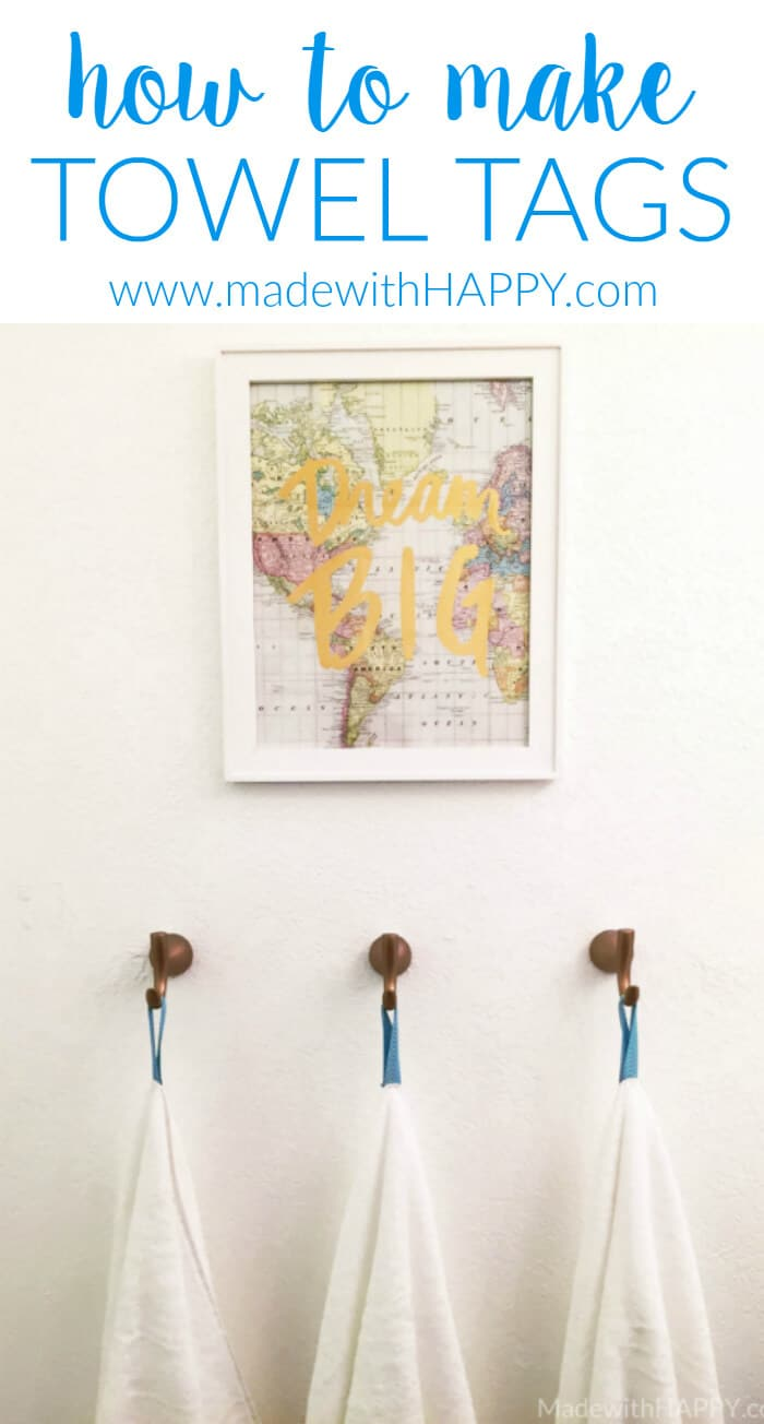 How to make towel tags | Hanging towels and how to organize towels | www.madewithhappy.com