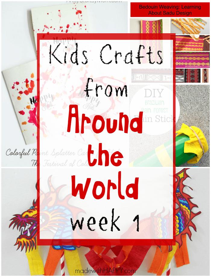 Around the World Kids Crafts Week 1