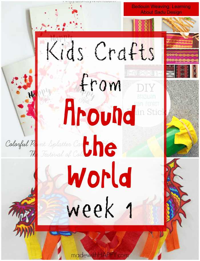 Kids crafts from around the world week 1 made with happy for Around the world crafts
