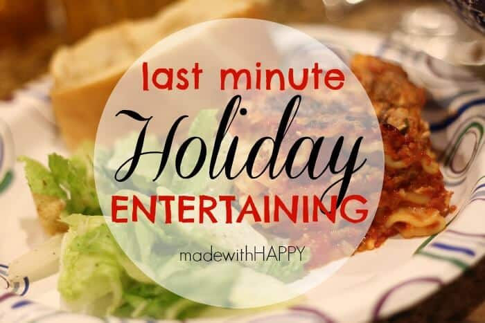 last-minute-holiday-entertaining
