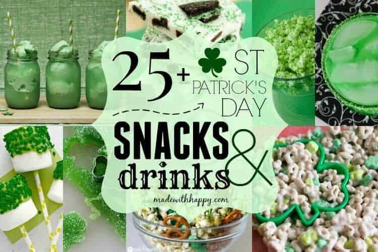 25+ St. Patrick's Day Snacks and Drinks   Celebrate St. Patricks Day   www.madewithHAPPY.com