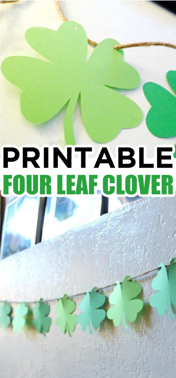 PRINTABLE FOUR LEAF CLOVER