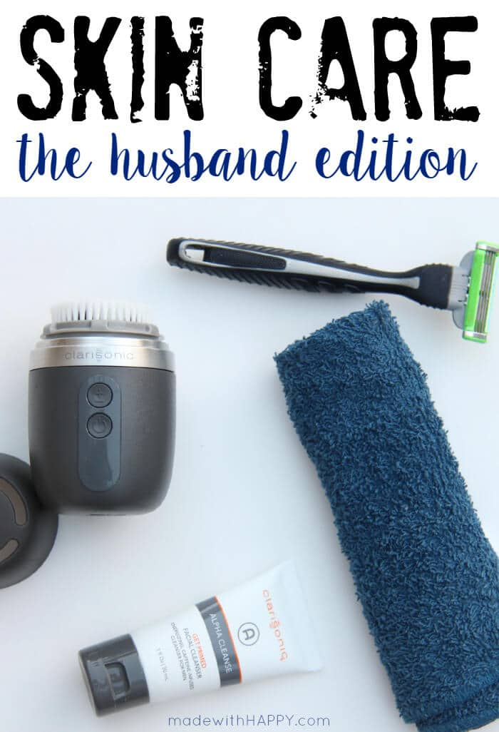 Men's skin care treatments | Alpha Fit and keeping my husband's skin clear and smooth! #ClearlyClarisonic