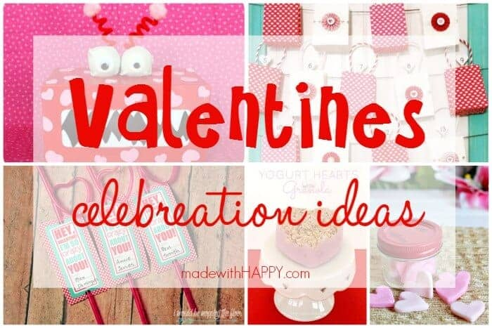 Valentines Celebration Ideas | Valentines Box | Valentines Countdown | Free Printables | Heart Shaped Treats | www.madewithHAPPY.com